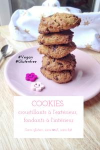 Des cookies sans gluten, sans lactose et sans oeuf, croustillants à l'extérieur et fondants à l'intérieur, ça n'existe pas ? Chiche, défi relevé ! #vegan #sansgluten #cookies