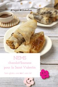 Des nems croustillants à la banane et au chocolat fondant, sans gluten, sans lactose et sans oeuf, ça vous tente pour la Saint Valentin ? #vegan #sansgluten