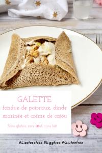 Galette de sarrasin, fondue de poireau, dinde marinée et crème de cajou, sans gluten, sans lactose et sans oeuf / Un Sourire aux Lèvres